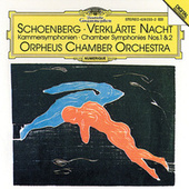 Schoenberg: Transfigured Night op. 4 / Chamber Symphonies Nos. 1 & 2 by Orpheus Chamber Orchestra