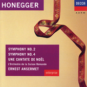 Honegger: Symphonies Nos.2 & 4; Une Cantate de Noel by Various Artists