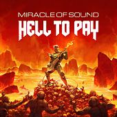 Hell to Pay by Miracle Of Sound