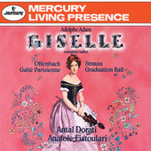 Adam: Giselle/Offenbach: Gaité Parisienne; Strauss, J. II: Graduation Ball by Various Artists