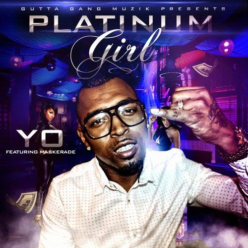 Platinum Girl (feat. Maskerade) by Yo-