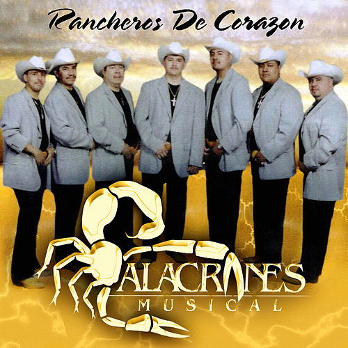 Rancheras de Corazon by Alacranes Musical