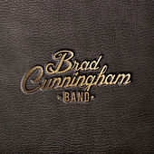 Every Inch of Texas by Brad Cunningham Band