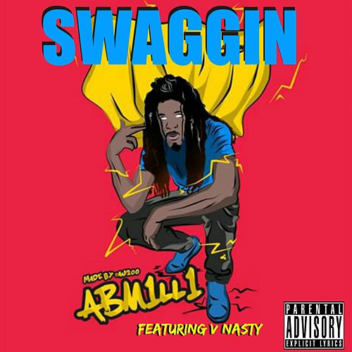 Swaggin' - Single by V-Nasty