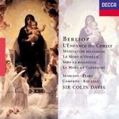 Berlioz: L'Enfance du Christ; La Mort de Cléopâtre; La Mort d'Ophélie etc by Various Artists