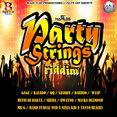 Party Strings Riddim by Various Artists