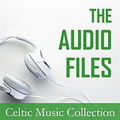 The Audio Files: Celtic Music Collection by Various Artists