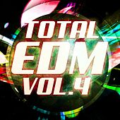 Total EDM, Vol. 4 - EP by Various Artists