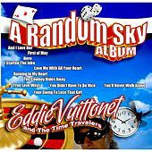 A Random Sky by Eddie Vuittonet and the Time Travelers