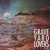 Storm by Graveyard Lovers