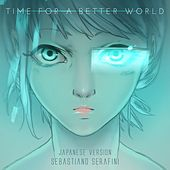 Time for a Better World (Japanese Version) by Sebastiano Serafini