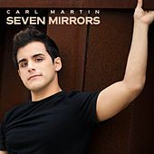 Seven Mirrors by Carl Martin