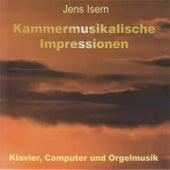 Jens Isern: Kammermusikalische Impressionen by Various Artists