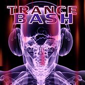 Trance Bash by Various Artists