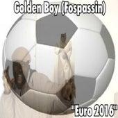 Euro 2016 by Golden Boy (Fospassin)