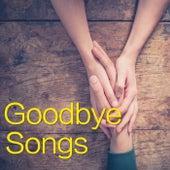 Goodbye Songs von Various Artists
