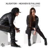 Heaven Is Falling by Aligator