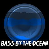 Bass by the Ocean by Dubstep Hitz (1)