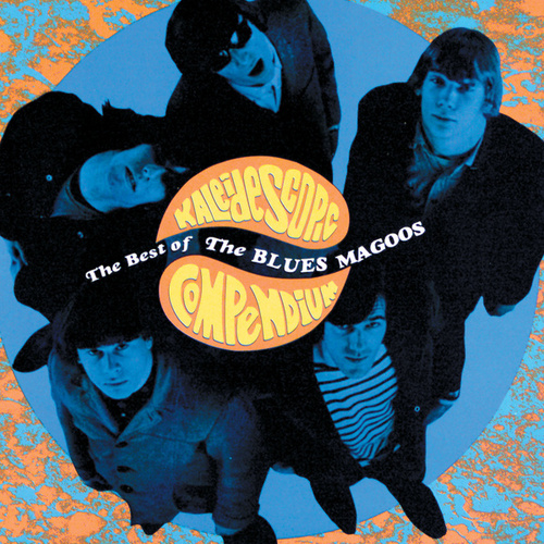 Kaleidescopic Compendium: Best Of The Blues Magoos by The Blues Magoos