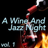 A Wine And Jazz Night, vol. 1 von Various Artists