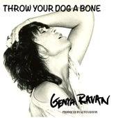 Throw Your Dog a Bone by Genya Ravan
