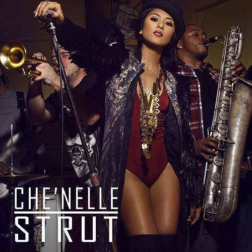 Strut by Che'Nelle