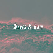 Waves & Rain by Various Artists