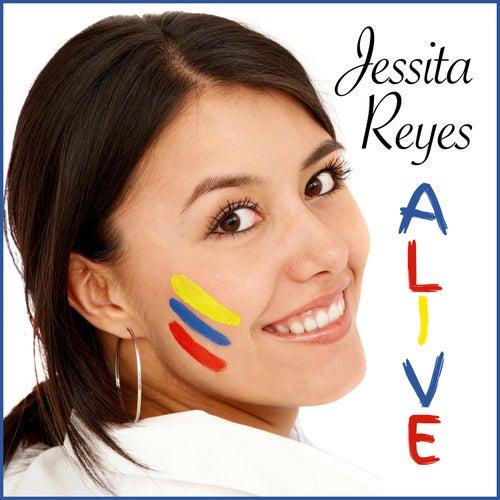 Alive! by Jessita Reyes