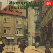 Staropražské písničky 2 by Various Artists