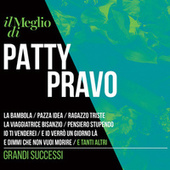 Il Meglio di Patty Pravo - Grandi Successi by Patty Pravo