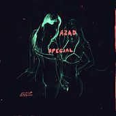 Special - Single by Azad Right