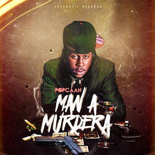 Man a Murdera by Popcaan