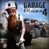 Garage Blues 4 by Various Artists