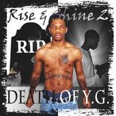 Rise & Shine 2: Death of Y.G. by Y.G.
