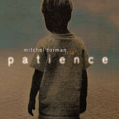 Patience by Mitchel Forman
