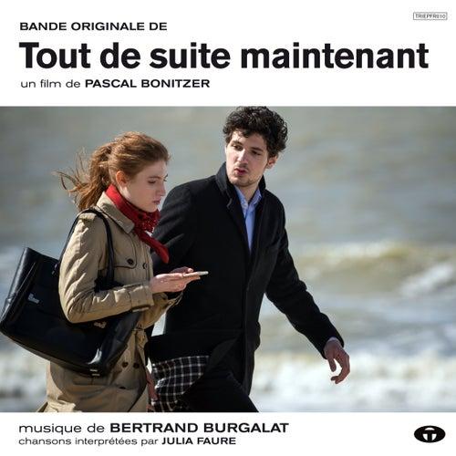 Tout de suite maintenant (Bande originale du film) by Bertrand Burgalat