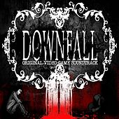 Downfall (Original Video Game Soundtrack) by Various Artists