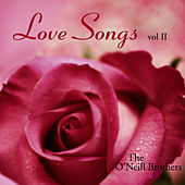 Love Songs: Instrumental Piano, Vol. 2 by The O'Neill Brothers