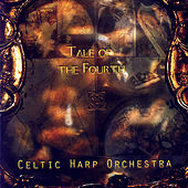 Tale Of The Fourth by Celtic Harp Orchestra