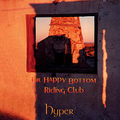 The Happy Bottom Riding Club by Hyper