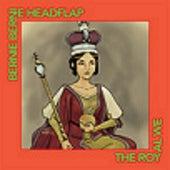 The Royal We [2007 Master of 1999 Recording] by Bernie Bernie Headflap