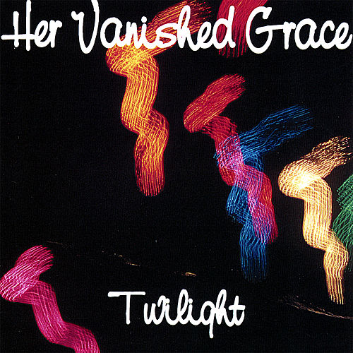 Twilight by Her Vanished Grace
