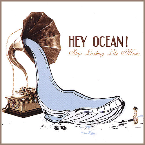Stop Looking Like Music by Hey Ocean!