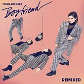 Boyfriend (Remixes) by Tegan and Sara