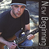 New Beginning by Jimmy Hendricks
