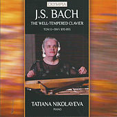 J.S. Bach: The Well-Tempered Clavier. Book II by Tatiana Nikolayeva