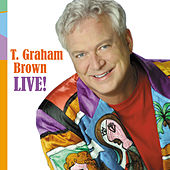 T. Graham Brown Live by T. Graham Brown