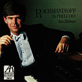 Rachmaninoff: 24 Preludes by Ian Hobson