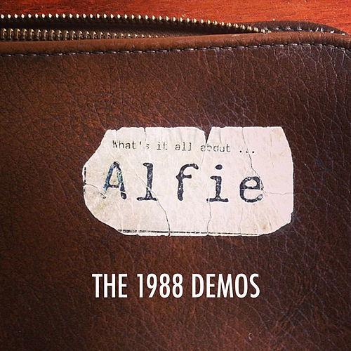 The 1988 Demos by Alfie