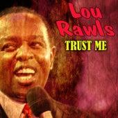 Trust Me von Lou Rawls